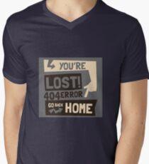 You're lost , go back home (404 ERROR) Mens V-Neck T-Shirt