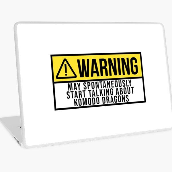 May Spontaneously Start Talking About Komodo dragons Laptop Skin