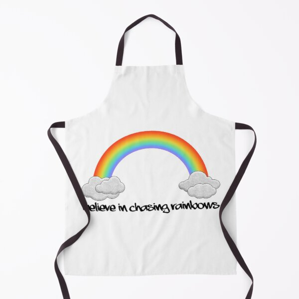 Positivity Motivational Statement - Believe in Chasing Rainbows Apron