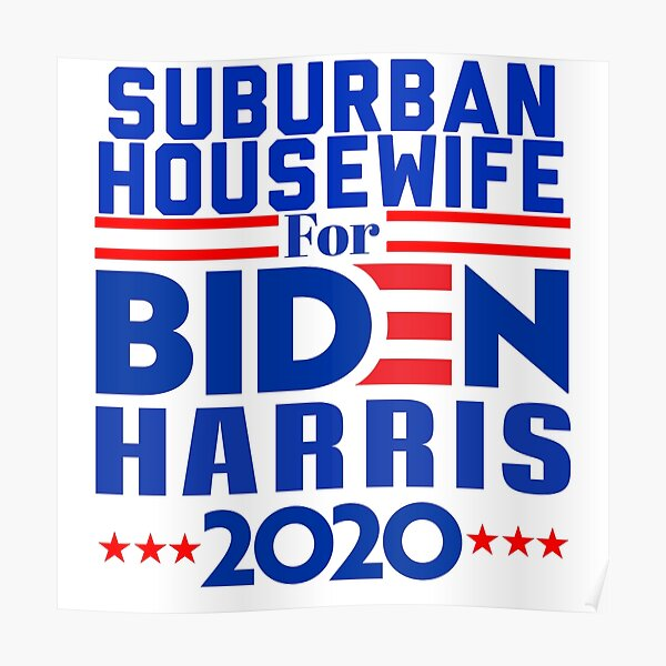 suburban housewives for Biden Harris 2020 Poster