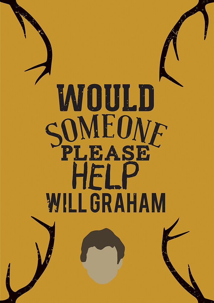 """""""Would someone please help Will Graham"""" Hannibal by biteywolf"""