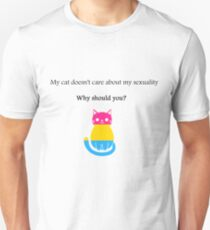 'My cat doesn't care about my sexuality' Pansexual T-Shirt