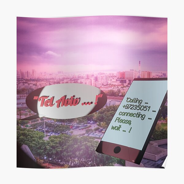Tel Aviv is calling - a dreamy place of longing Poster