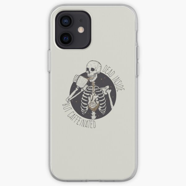 Dead inside but caffeinated  iPhone Soft Case
