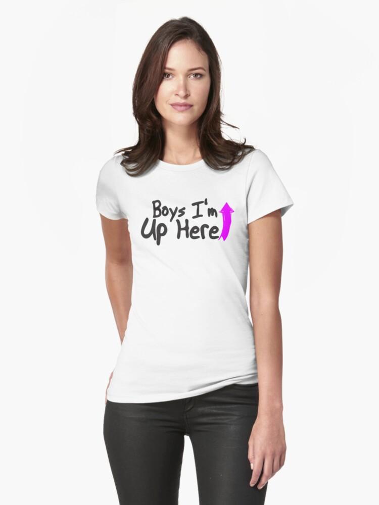 Funny Girls Design - Boys I'm Up Here