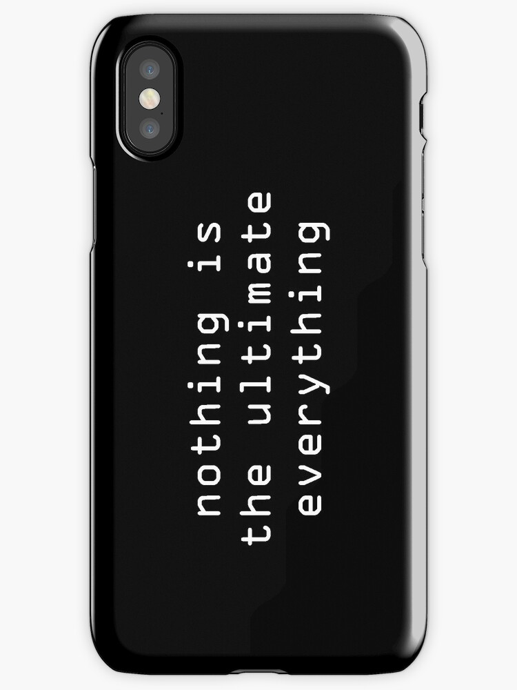Nothing is Everything (White text) phone by GreenAvenue