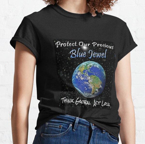 Our Precious Planet Classic T-Shirt