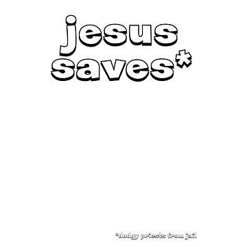 Jesus saves... by AdTheGeek