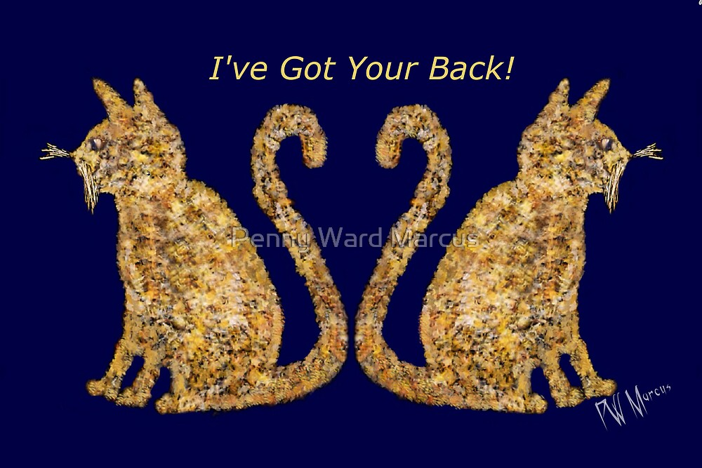 Cat Tails I've Got Your Back by Penny Ward Marcus