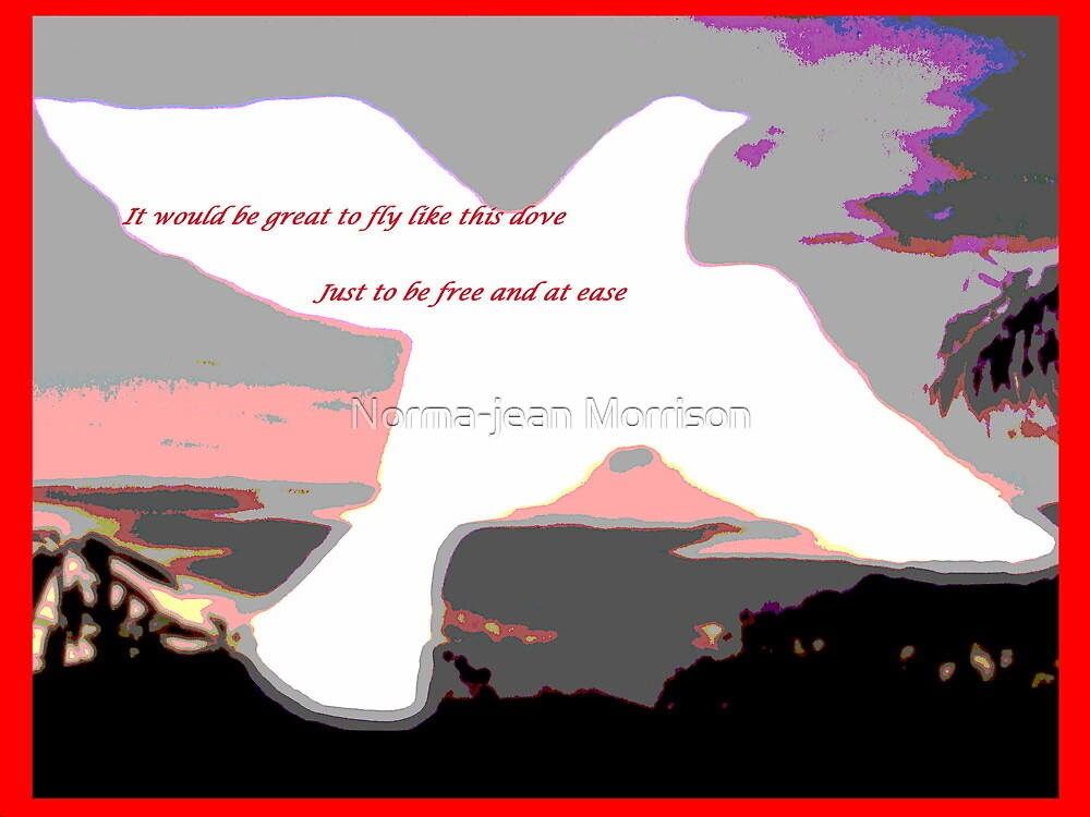 """""""Just to be free"""" by Norma-jean Morrison"""