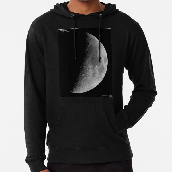 """Quarter moon or half moon?  People sometimes look up and say: """"Is that a half moon in the sky?""""  Lightweight Hoodie"""