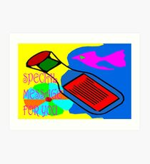 SPECIAL MESSAGE FOR YOU Art Print