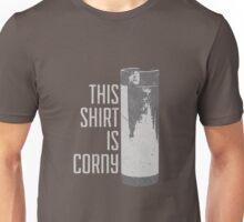 This Shirt is Corny (HOMEBREW) Unisex T-Shirt