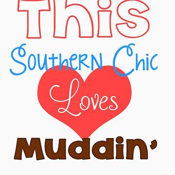 Southern Girl Loves Muddin' by emilybrook