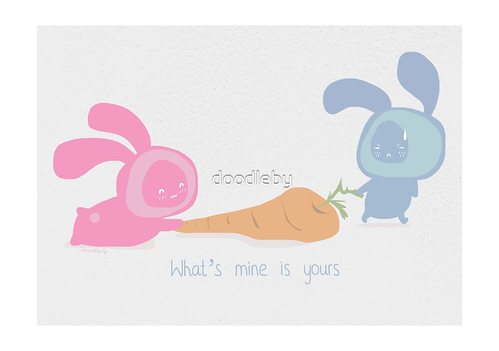 What's mine is yours by doodleby