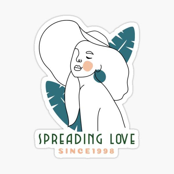 Spreading love - Born in 1998 - Woman Sketch Sticker