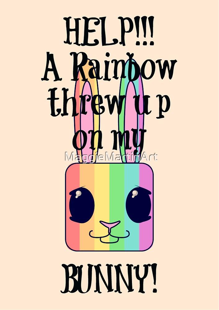 HELP!!! A Rainbow threw up on my BUNNY! by MaggieMartinArt