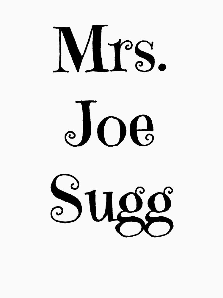 Mrs. Joe Sugg | Unisex T-Shirt