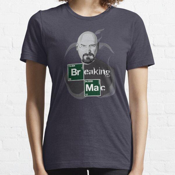 Breaking Mac Essential T-Shirt