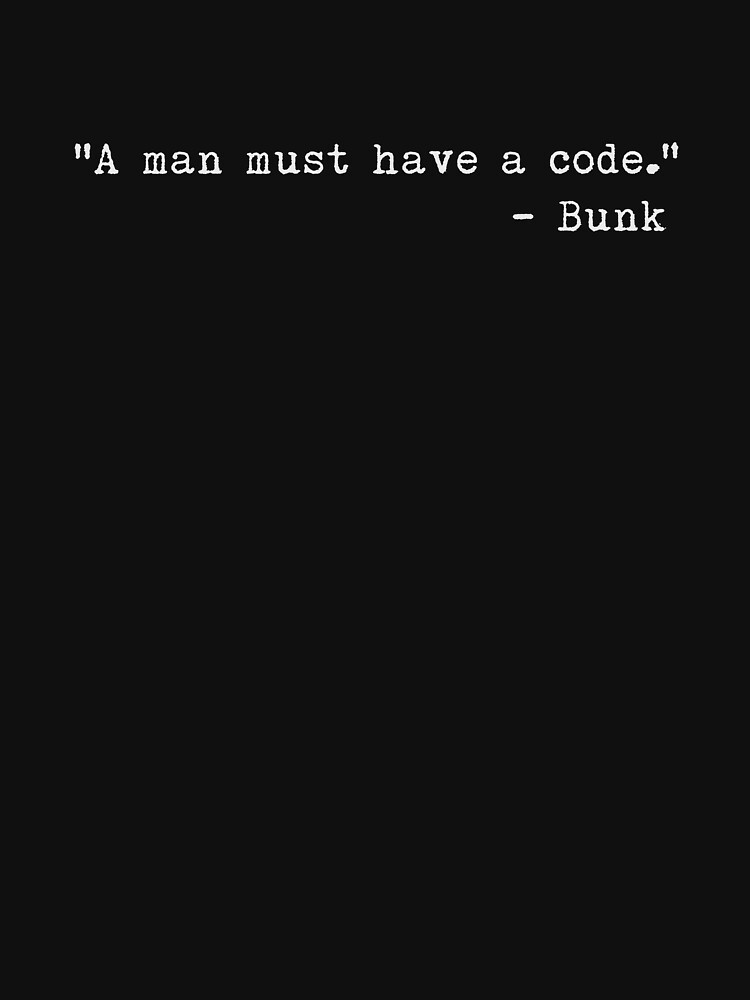 "TShirtGifter presents: The Wire - ""A man must have a code."" 