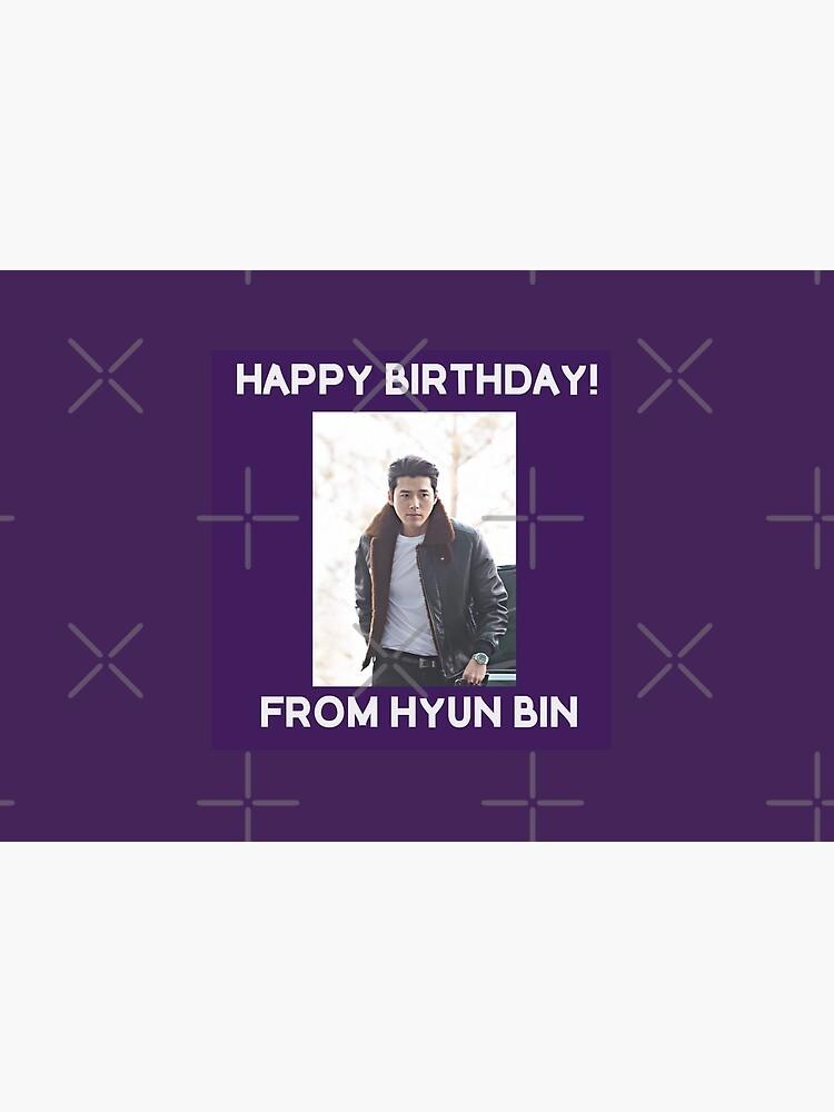 Happy Birthday From Hyun Bin  by kpopkdramamerch