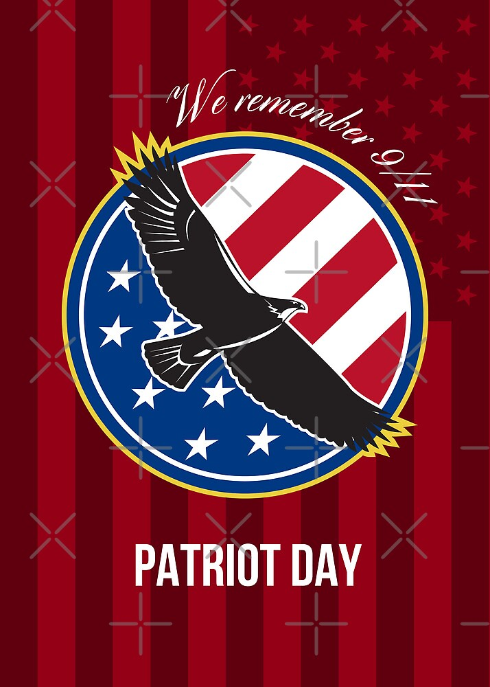 We Remember 911 Patriot Day Retro Poster by patrimonio