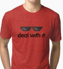 deal with it (black text) Tri-blend T-Shirt