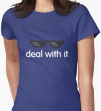 deal with it (white text) Womens Fitted T-Shirt