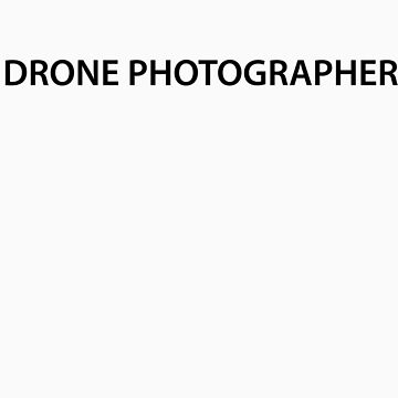 Drone Photographer - One Line by Skycaptain