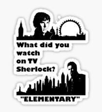 Sherlock meets Elementary  Sticker
