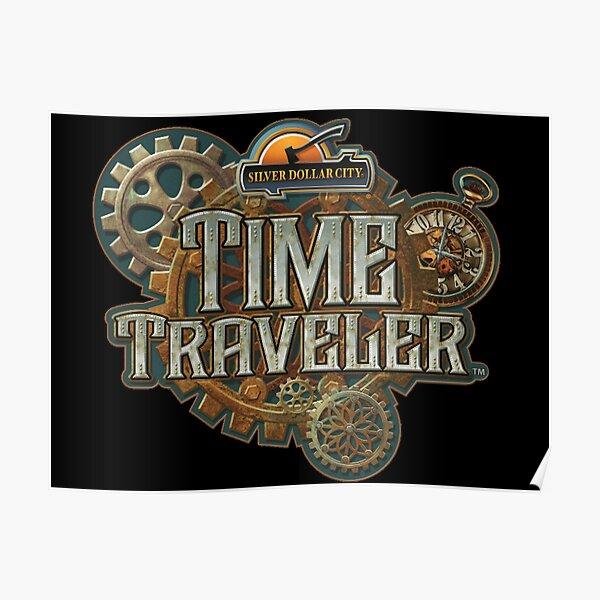 Time Traveler Silver Dollar City Poster