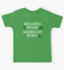 Ireland Made, American Born Kids Tee