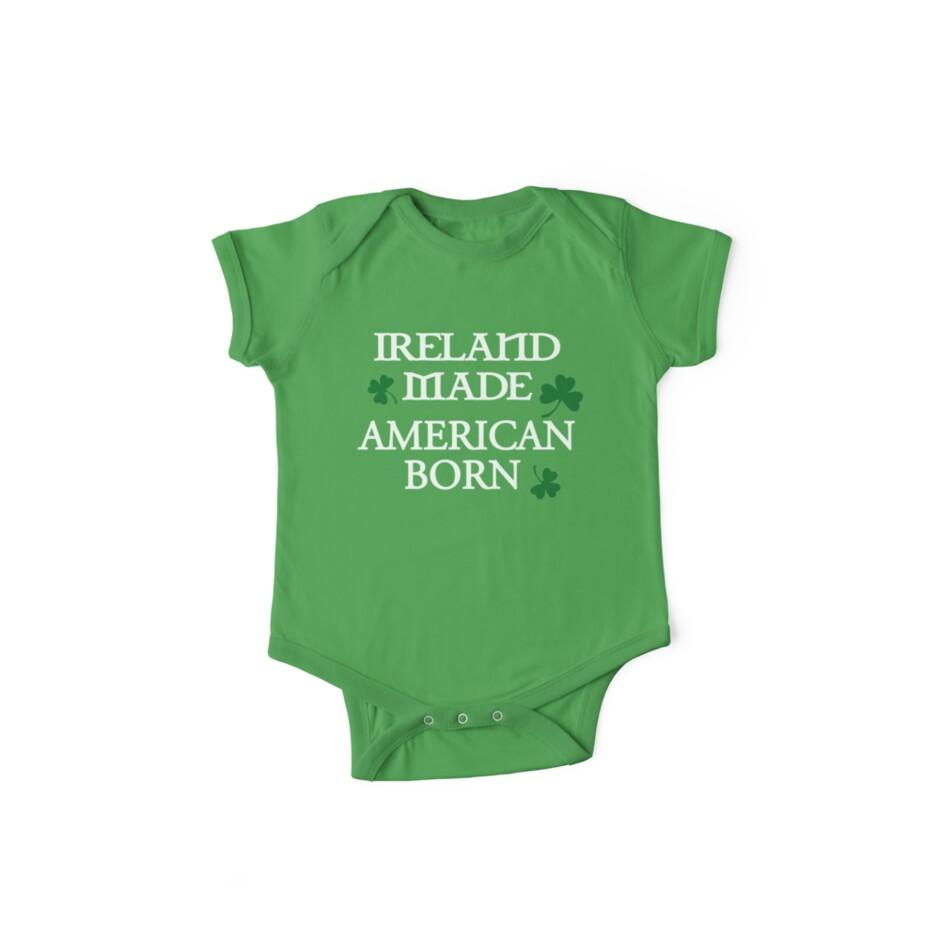 Ireland Made, American Born by RocketmanTees