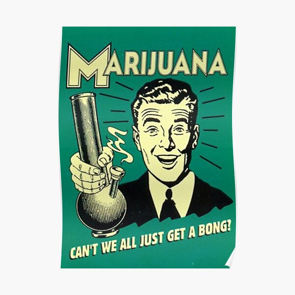 Get a Bong 60's Style Poster