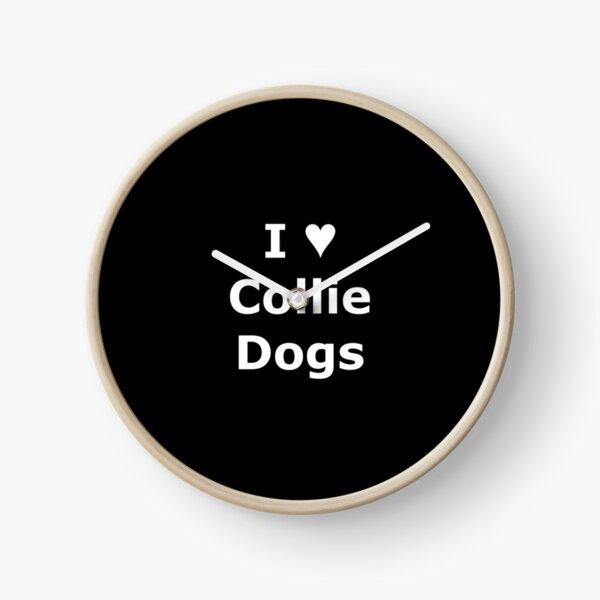 SMandH 0673 I Love (Heart) Collie Dogs 0001 Clock