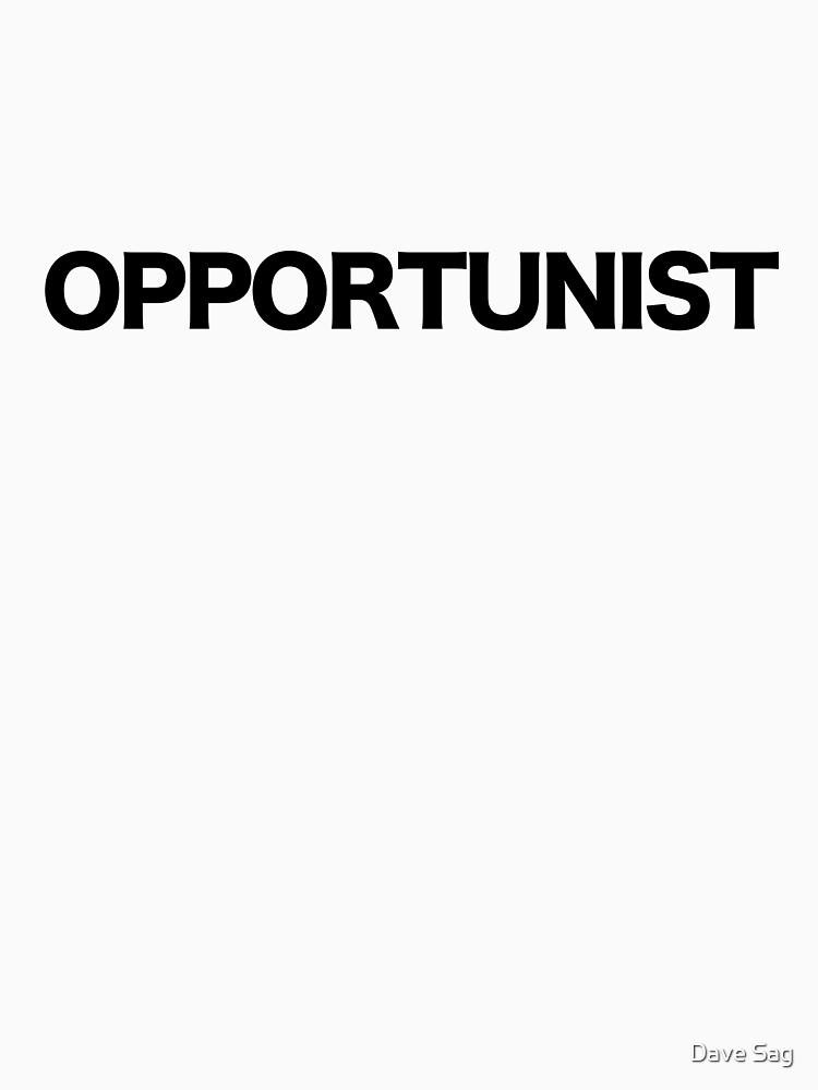 Opportunist by davesag