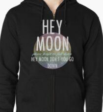 Hey Moon Zipped Hoodie
