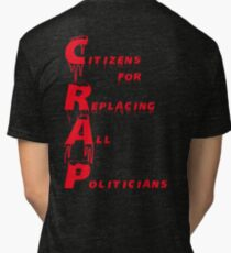 Citizens for Replacing All Politicians Tri-blend T-Shirt