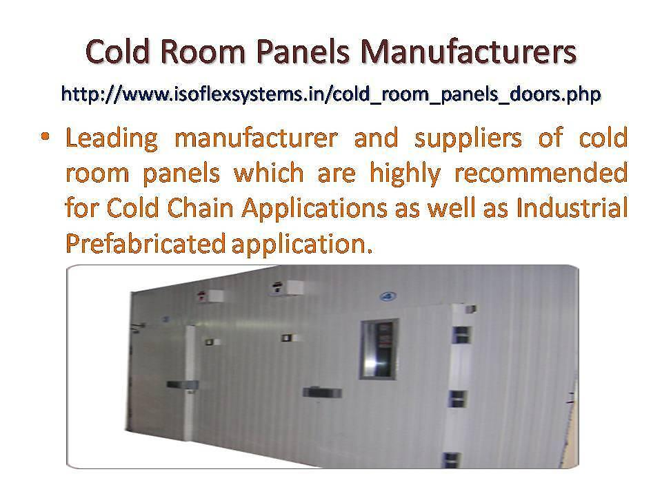 Cold Room Panels by bhuvanmishra