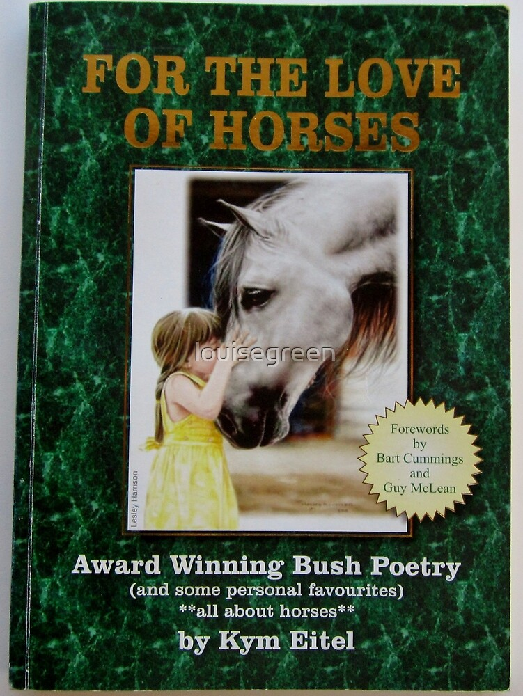 """""""For The Love Of Horses"""" poetry book by louisegreen"""