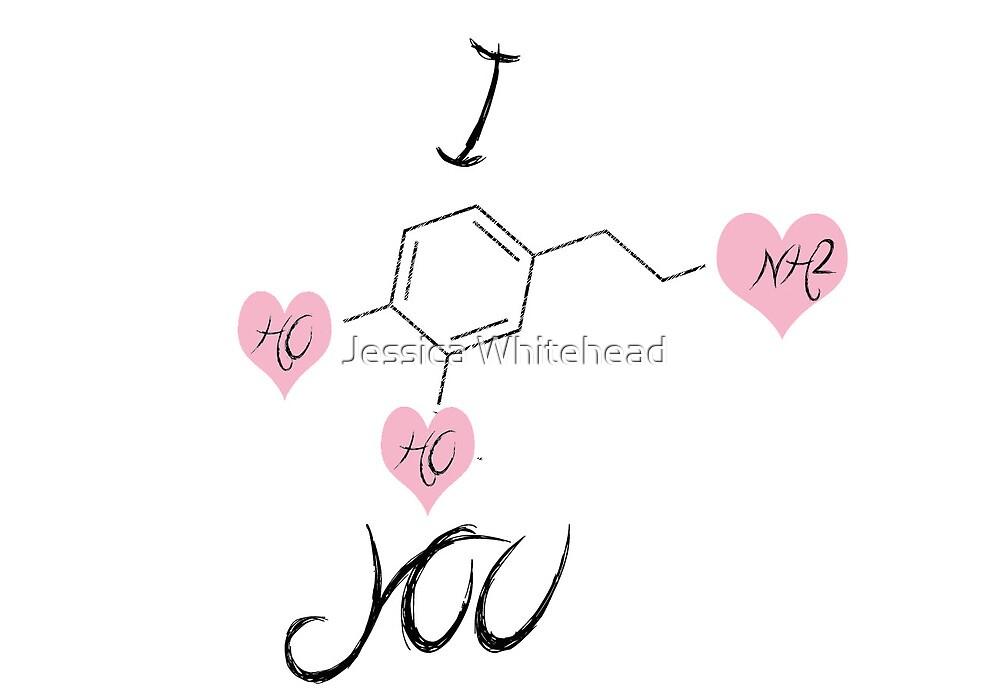 I dopamine you by Jessica Whitehead
