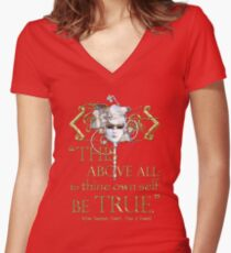 """Shakespeare Hamlet """"own self be true"""" Quote Women's Fitted V-Neck T-Shirt"""