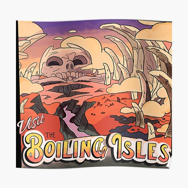 Visit The Boiling Isles - The Owl House Mock Travel Poster Poster