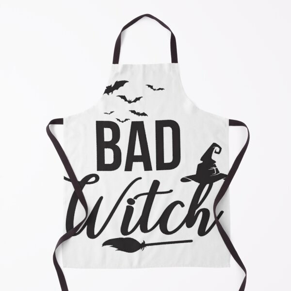 I am a bad bad witch  Apron