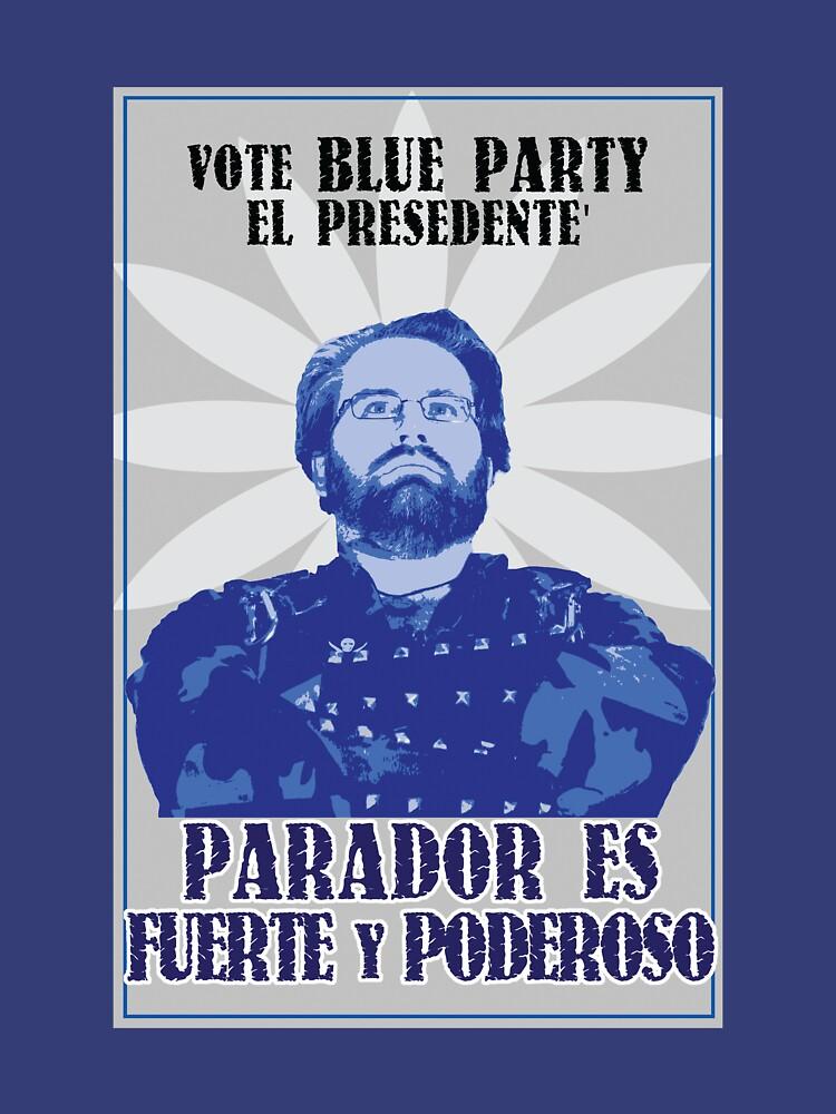 Vote Blue El Predidente by burnermemes