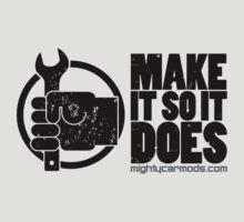 Make It So It Does | Unisex T-Shirt