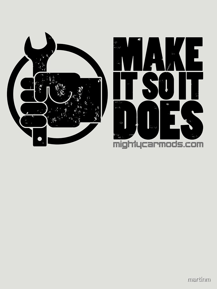 Make It So It Does | Unisex T-Shirt