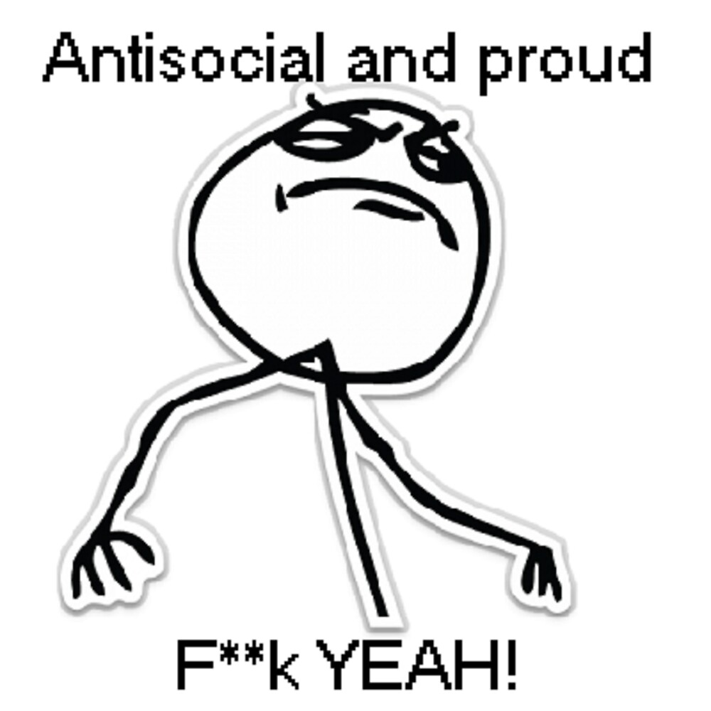 Antisocial and proud by irishalien