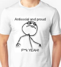 Antisocial and proud Unisex T-Shirt