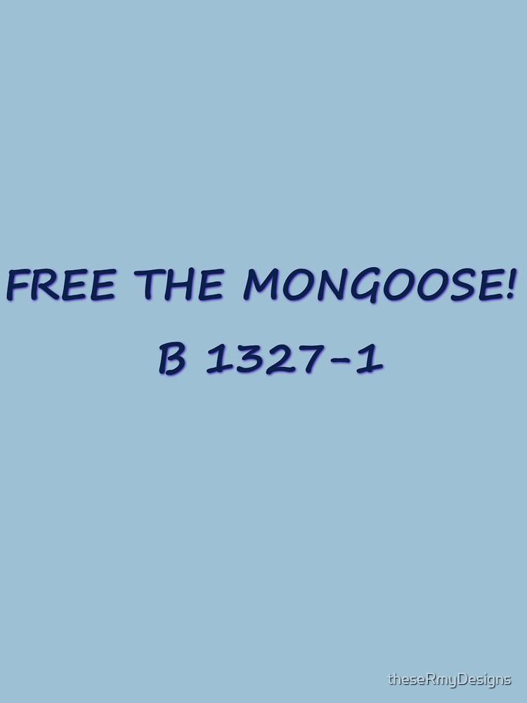 Free The Mongoose (Will Graham inspired)  by theseRmyDesigns